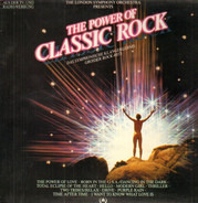 The London Symphony Orchestra With The Royal Choral Society - the power of classic rock