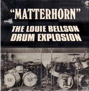 The Louie Bellson Drum Explosion - Matterhorn