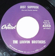 The Louvin Brothers - Just Suppose / I See A Bridge