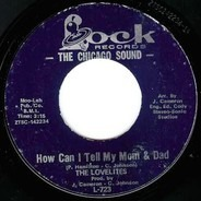 The Lovelites - How Can I Tell My Mom And Dad