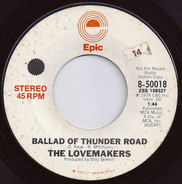 The Lovemakers - Ballad Of Thunder Road