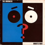 The Madness - What's That