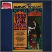 The Magic Organ - Good Time Show