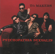 The Makers - Psychopathia Sexualis