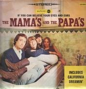 The Mama's & The Papa's - If You Can Believe Your Eyes and Ears