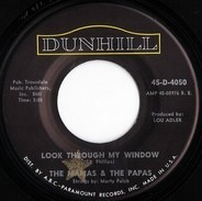 The Mamas & The Papas - Look Through My Window / Once Was A Time I Thought