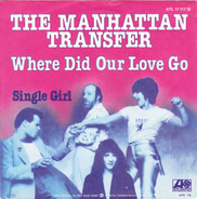The Manhattan Transfer - Where Did Our Love Go