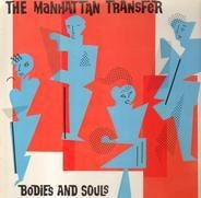 The Manhattan Transfer - Bodies And Souls