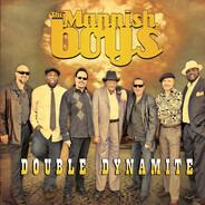 The Mannish Boys - Double Dynamite