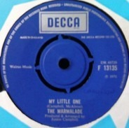 The Marmalade - My Little One / Is Your Life Your Own?