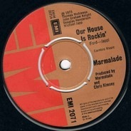 The Marmalade - Our House Is Rockin'