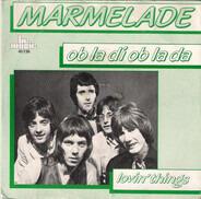 The Marmalade - Ob-La-Di - Ob-La-Da / Lovin' Things