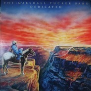 The Marshall Tucker Band - Dedicated