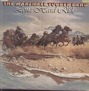 The Marshall Tucker Band - Long Hard Ride
