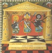 The MASONICS - In Your Night Of Dreams And Other Forbboding Pleasures