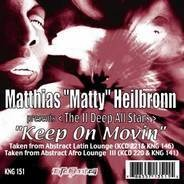 The Matthias 'Matty' Heilbronn Presents II Deep Allstars - Keep On Movin'