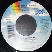 The Mavericks - Here Comes The Rain / I'm Not Gonna Cry For You