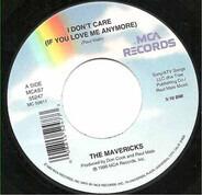 The Mavericks - I Don't Care (If You Love Me Anymore)