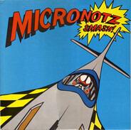 The Micronotz - Smash!