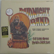 The Midnight Band : Gil Scott-Heron & Brian Jackson - The First Minute of a New Day