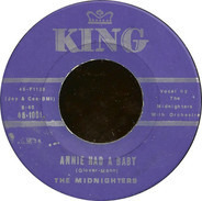 The Midnighters - Annie Had A Baby / Annie's Aunt Fannie
