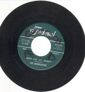 The Midnighters - Why Are We Apart / Switchie, Witchie Titchie