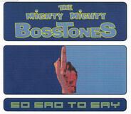 The Mighty Mighty Bosstones - So Sad To Say