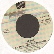 The Mike Theodore Orchestra - The Bull / I Love The Way You Move