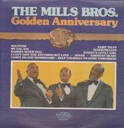 The Mills Brothers - 50th Anniversary