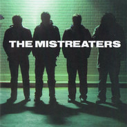The Mistreaters - Playa Hated to the Fullest