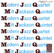 The Modern Jazz Quartet / Milt Jackson Quintet - MJQ