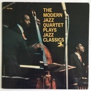 The Modern Jazz Quartet - The Modern Jazz Quartet Plays Jazz Classics