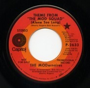 The Modernaires - Theme From The Mod Squad (Alone Too Long)