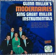 The Modernaires - Glenn Miller's Modernaires Sing Great Miller Instrumentals