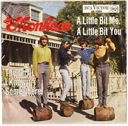 The Monkees - The Girl I Knew Somewhere / A Little Bit Me, A Little Bit You