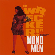 The Mono Men - Wrecker!