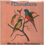 The Monsters - Birds Eat Martians (Original)