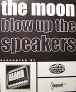 The Moon - Blow Up The Speakers