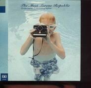 The Most Serene Republic - Underwater Cinematographer