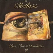 The Mothers - Love, Lies & Loneliness EP