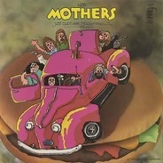 The Mothers - Just Another Band From L.A.