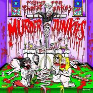 The Murder Junkies - Killing For Christ Sakes