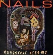 The Nails - Dangerous Dreams