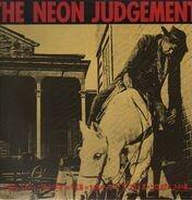 The Neon Judgement - A Man Ain't No Man When A Man Ain't Got No Horse, Man ...