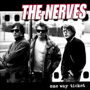 Nerves - One Way Ticket