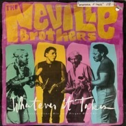 The Neville Brothers - Whatever It Takes