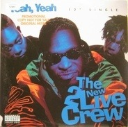 The New 2 Live Crew - Yeah, Yeah