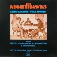 The Nighthawks - Jacks & Kings 'Full House'