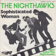 The Nighthawks - Sophisticated Woman