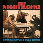 The Nighthawks - Jacks & Kings & Full House